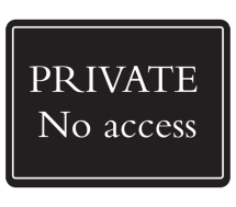 Deluxe Sign- Private No Access (480mm x 360mm)