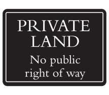 Deluxe Sign - Private Land (480mm x 360mm)