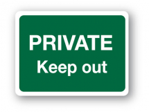 Sign - Private Keep Out (480mm x 360mm)