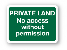 Sign - Private Land No Access (480mm x 360mm)
