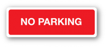 Sign - No Parking (600mm x 200mm)