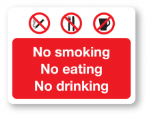 Sign - No Smoking, No Eating (400mm x 300mm)