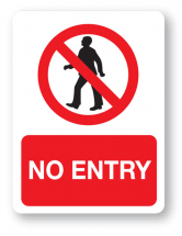 Sign - No Entry (480mm x 360mm)