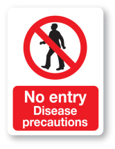 Sign - No Entry Disease (480mm x 360mm)