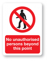 Sign - No Unauthorised Persons (480mm x 360mm)