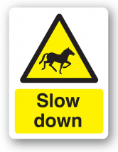 Sign - Slow Down Horses (400mm x 300mm)